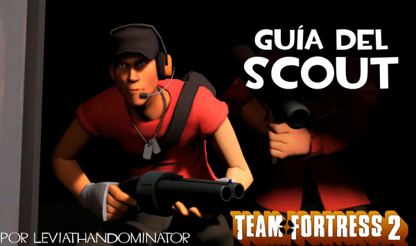 Tutorial Team Fortress 2 Guiadelscout